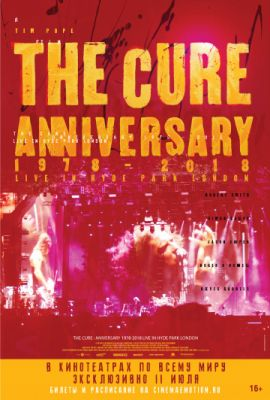 The Cure: Anniversary 1978-2018 Live in Hyde Park London (2019)