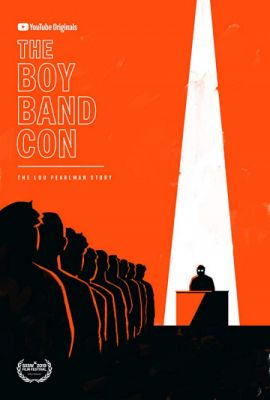 The Boy Band Con: История Лу Перлмана (2019)