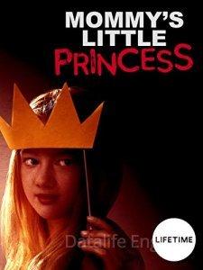 Мамина маленькая принцесса (2019)